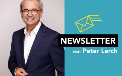 Newsletter von Peter Lerch